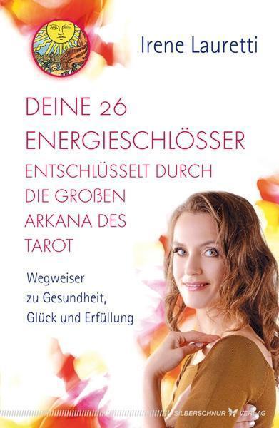 Deine 26 Energieschlösser entschlüsselt durch die