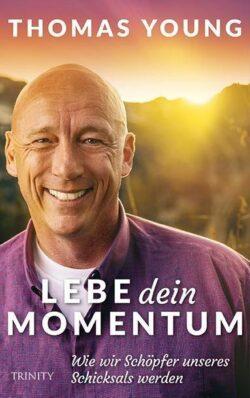 Lebe dein Momentum
