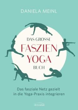 Das Große Faszien Yoga