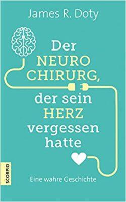 Der Neurochirurg der sein Herz vergessen hatte