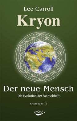 Kryon Band 12 Der Neue Mensch