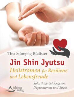 Jin Shin Jyutsu - Heilströmen für Resilienz und Le