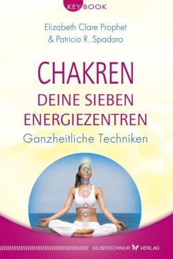 Chakren - Deine sieben Energiezentren