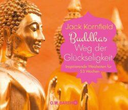 Buddhas Weg der Glückseligkeit