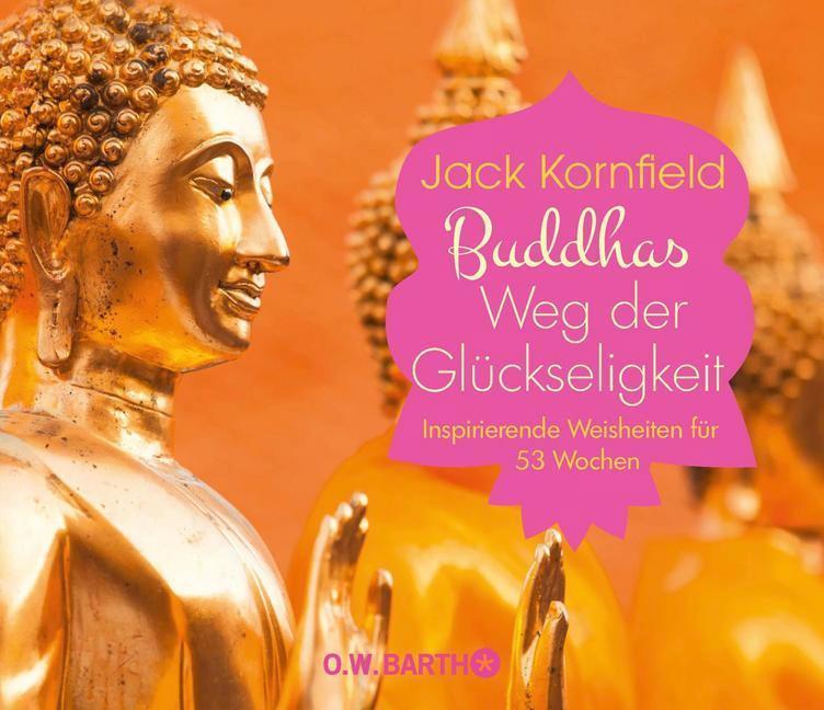 Buddhas Weg der Glückseligkeit 1