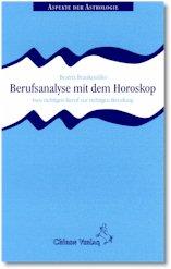 Berufsanalyse mit dem Horoskop