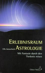 Erlebnisraum Astrologie