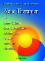 Neue Therapien mit Bach-Blüten, ätherischen Ölen..