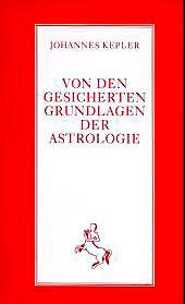 Von den gesicherten Grundlagen der Astrologie