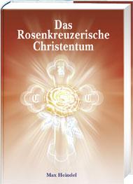 Das Rosenkreuzerische Christentum