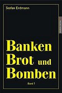 Banken Brot und Bomben Bd1