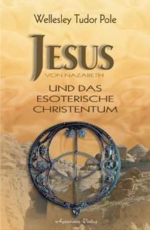 Jesus und das esoterische Christentum