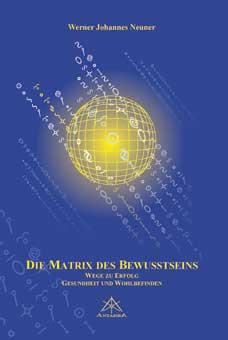 Die Matrix des Bewusstseins