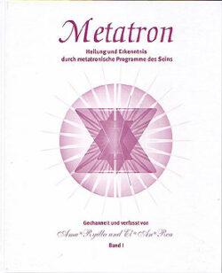 Metatron 1 Heilung und Erkenntnis