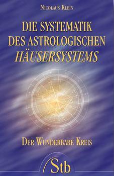 Die Systematik des astrologischen Häusersystems