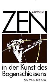 Zen in der Kunst des Bogenschießens