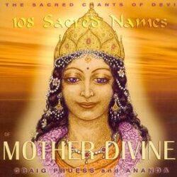108 Sacred Names of Mother Divine