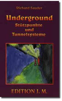 Underground Stützpunkte und Tunnelsysteme