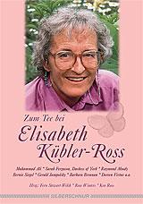 Zum Tee bei Elisabeth Kübler-Ross
